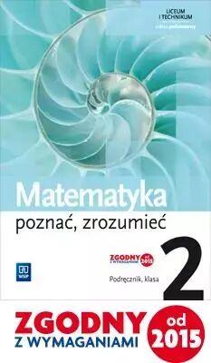 Matematyka LO 2 Poznać, zrozumieć Podr. ZP WSiP - Alina Przychoda, Zygmunt Łaszczyk