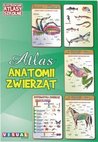 Ilustrowany atlas szkolny. Atlas anatomii zwierząt ZAKŁADKA DO KSIĄŻEK GRATIS DO KAŻDEGO ZAMÓWIENIA