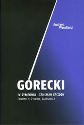 Górecki iv symfonia tansman epizody ZAKŁADKA DO KSIĄŻEK GRATIS DO KAŻDEGO ZAMÓWIENIA
