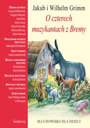 O czterech muzykantach z Bremy - Audiobook.