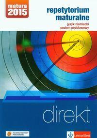 Direkt Repetytorium maturalne + 2CD Język niemiecki Poziom podstawowy ZAKŁADKA DO KSIĄŻEK GRATIS DO KAŻDEGO ZAMÓWIENIA