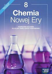 Chemia nowej ery podręcznik dla klasy 8 szkoły podstawowej 65222 785/2/2018 ZAKŁADKA DO KSIĄŻEK GRATIS DO KAŻDEGO ZAMÓWIENIA