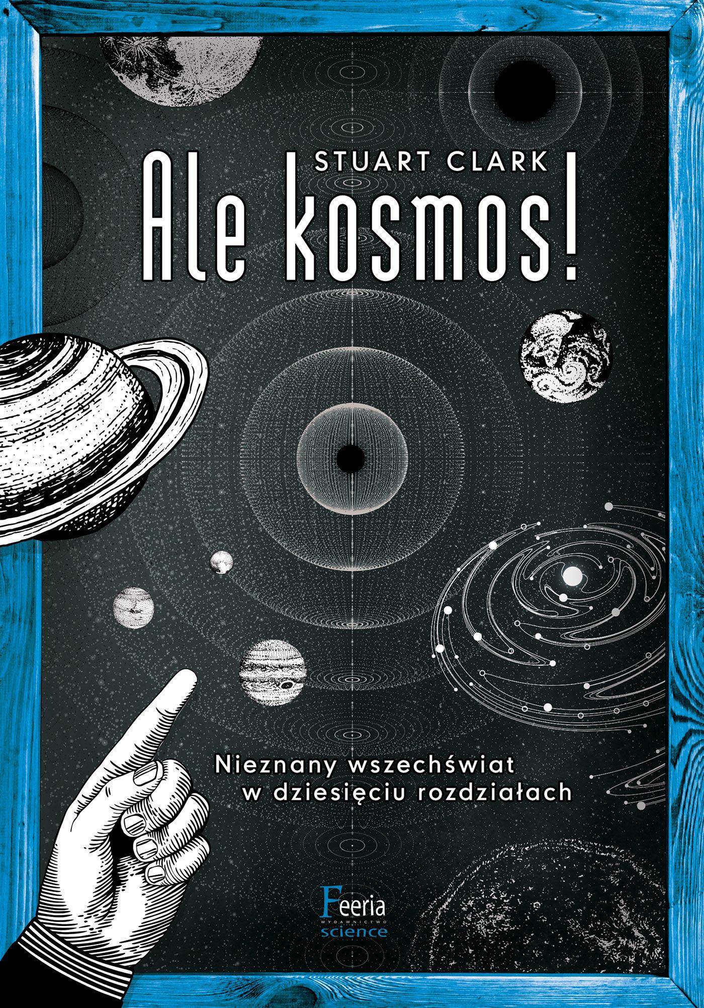Ale kosmos! - Stuart Clark - ebook