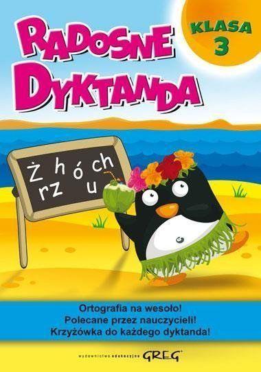 Radosne dyktanda - klasa 3 GREG - Marta Kurdziel