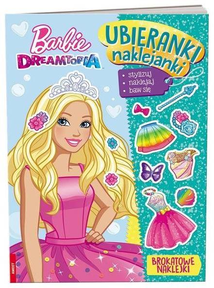 Barbie Dreamtopia Ubieranki naklejanki - PRACA ZBIOROWA
