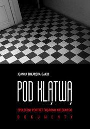 Pod klątwą. Społeczny portret pogromu kieleckiego (tom 2) - Ebook.