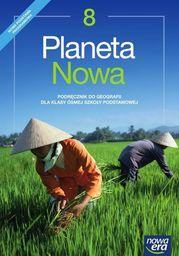 Geografia planeta nowa podręcznik dla klasy 8 szkoły podstawowej 66762 906/4/2018 ZAKŁADKA DO KSIĄŻEK GRATIS DO KAŻDEGO ZAMÓWIENIA
