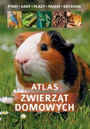 Atlas zwierząt domowych ZAKŁADKA DO KSIĄŻEK GRATIS DO KAŻDEGO ZAMÓWIENIA