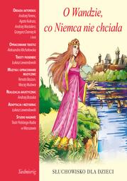 O Wandzie co Niemca nie chciała - Audiobook.