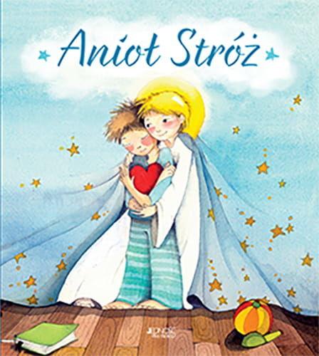 Anioł Stróż. Książka dla dzieci.