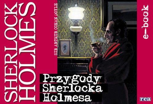 Przygody Sherlocka Holmes a - Arthur Conan Doyle - ebook