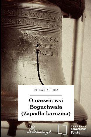 O nazwie wsi Boguchwała (Zapadła karczma) - Audiobook.