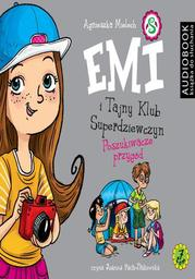 Emi i Tajny Klub Superdziewczyn. Tom 7. Poszukiwacze przygód - Audiobook.