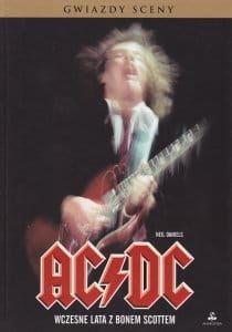 AC/DC WCZESNE LATA Z BONEM SCOTTEM Neil Daniels