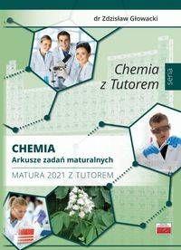 Chemia Arkusze zadań maturalnych - Zdzisław Głowacki