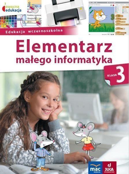 Elementarz małego informatyka SP 3 Podr. + CD - Anna Stankiewicz-Chatys, Ewelina Włodarczyk