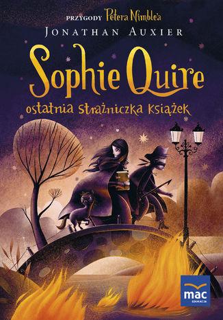 Sophie Quire - ostatnia strażniczka Książek - Ebook.