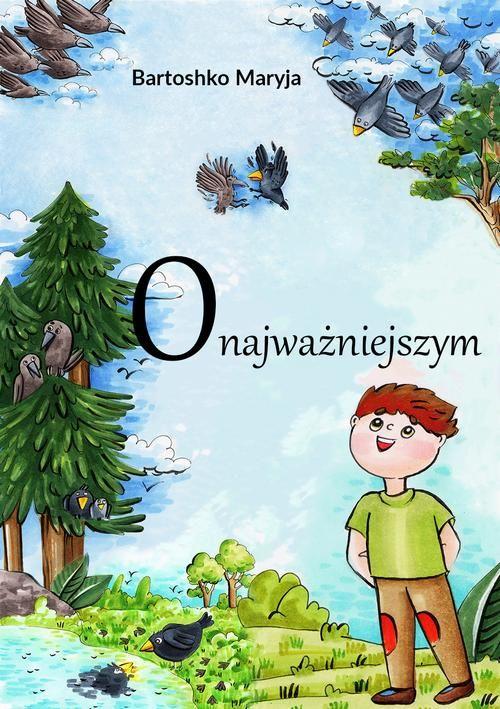 O najważniejszym - Maryia Bartoshko - ebook