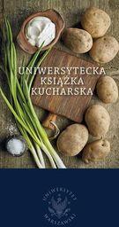 Uniwersytecka książka kucharska ZAKŁADKA DO KSIĄŻEK GRATIS DO KAŻDEGO ZAMÓWIENIA