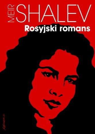 Rosyjski romans - Meir Shalev