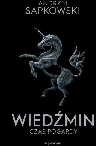 Wiedźmin 4 - Czas pogardy - Andrzej Sapkowski