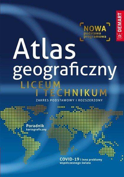 Atlas geograficzny Liceum i technikum Zakres podstawowy i rozszerzony - Opracowanie zbiorowe