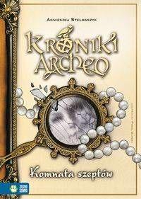 Kroniki Archeo Tom 9 Komnata szeptów - Agnieszka Stelmaszyk