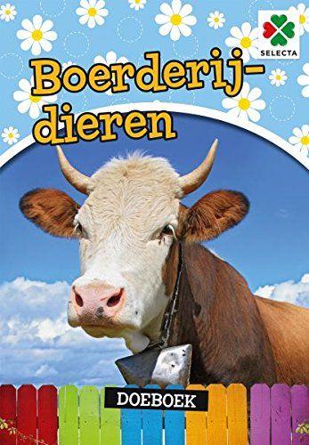 SELECTA SPEL EN HOBBY 54612 Dit is mooiste boek Over boerderijdieren. Pak snel je potloden stiften en Start de Reis Door het platteland. Aantal pagina''s: 48, Blauw