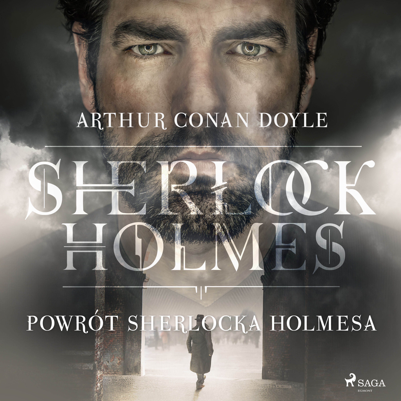 Powrót Sherlocka Holmesa - Arthur Conan Doyle - audiobook