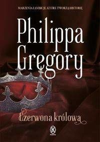 Czerwona królowa - Gregory Philippa