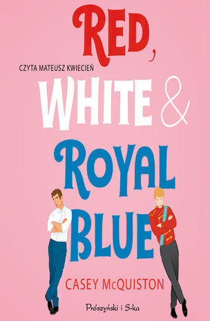 Red, White & Royal Blue - Audiobook.
