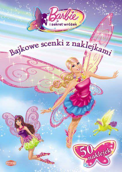 Bajkowe scenki z naklejkami - Barbie ® - praca zbiorowa