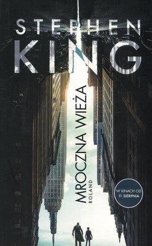 Mroczna Wieża T.1 Roland (wydanie filmowe) - Stephen King