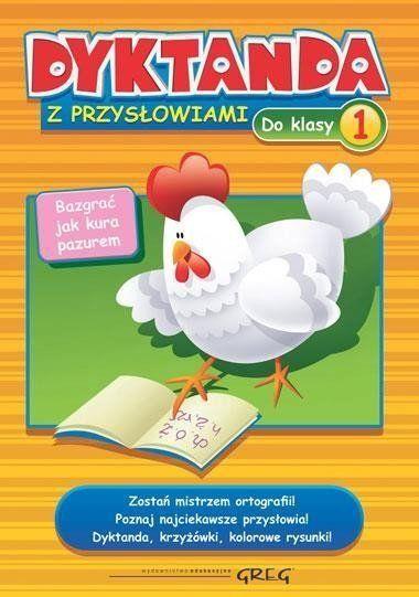 Dyktanda z przysłowiami do klasy 1 GREG - Marta Kurdziel