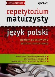 Repetytorium maturzysty język polski poziom podstawowy poziom rozszerzony ZAKŁADKA DO KSIĄŻEK GRATIS DO KAŻDEGO ZAMÓWIENIA
