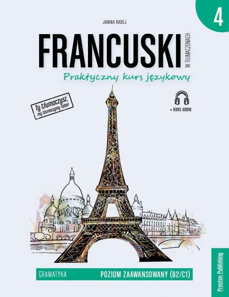 Francuski w tłumaczeniach gramatyka 4 poziom b2/c1 + CD ZAKŁADKA DO KSIĄŻEK GRATIS DO KAŻDEGO ZAMÓWIENIA