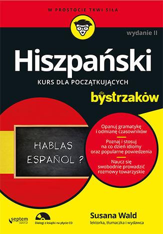 Hiszpański dla bystrzaków. Wydanie II - dostawa GRATIS!.