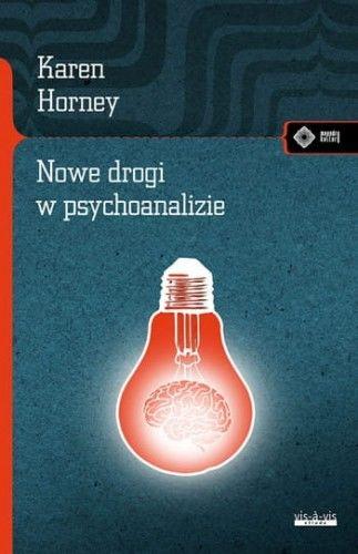 Nowe drogi w psychoanalizie Karen Horney