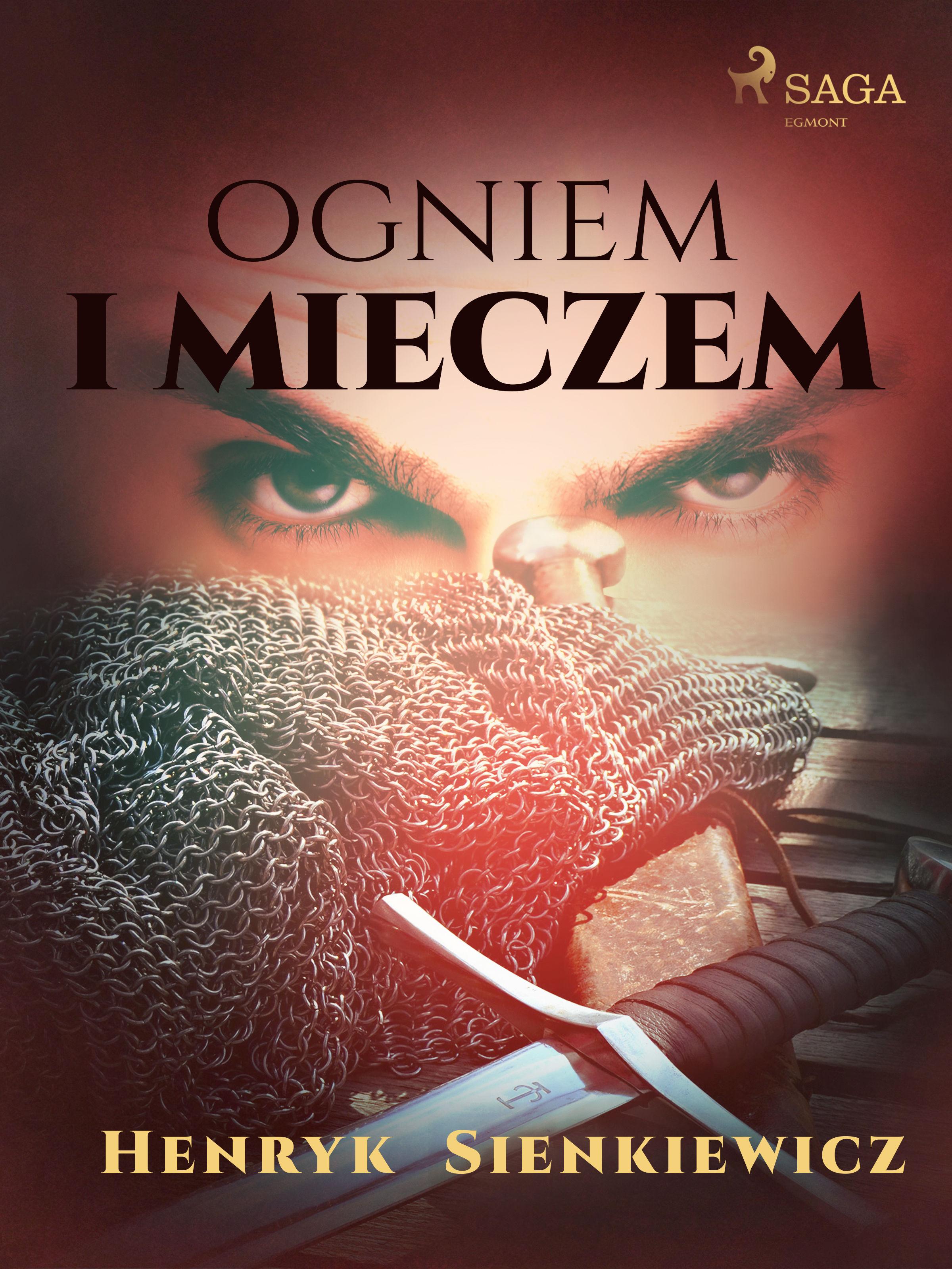 Ogniem i mieczem (I część Trylogii) - Henryk Sienkiewicz - ebook