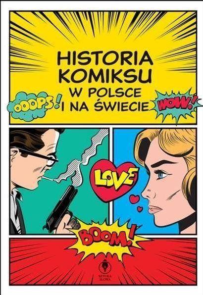Komiks na świecie i w Polsce - praca zbiorowa