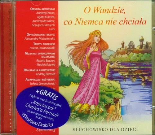 O Wandzie. co Niemca nie chciała Słuchowisko dla dzieci (CD mp3)