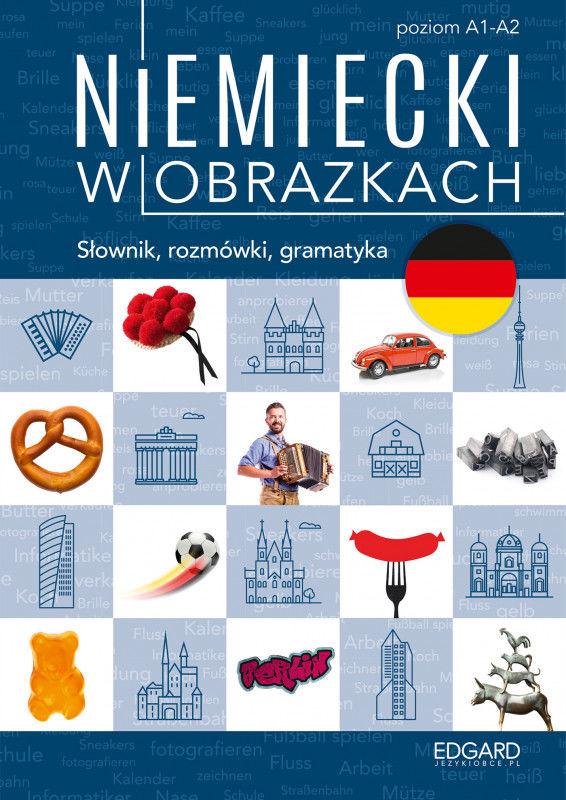 Niemiecki w obrazkach słówka rozmówki gramatyka ZAKŁADKA DO KSIĄŻEK GRATIS DO KAŻDEGO ZAMÓWIENIA