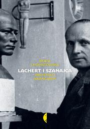 Lachert i Szanajca. Architekci awangardy - Ebook.