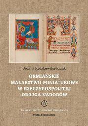 Ormiańskie malarstwo miniaturowe w Rzeczypospolitej Obojga Narodów - Ebook.