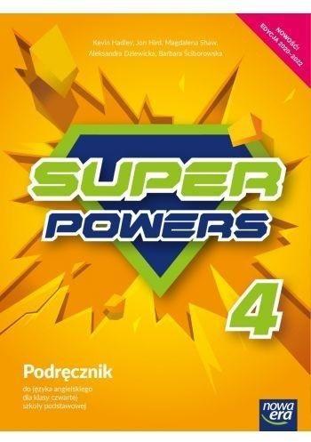Super Powers. Język angielski. Szkoła podstawowa klasa 4. Podręcznik - Magdalena Dziewicka Aleksandra; Hadley Kevin; Shaw