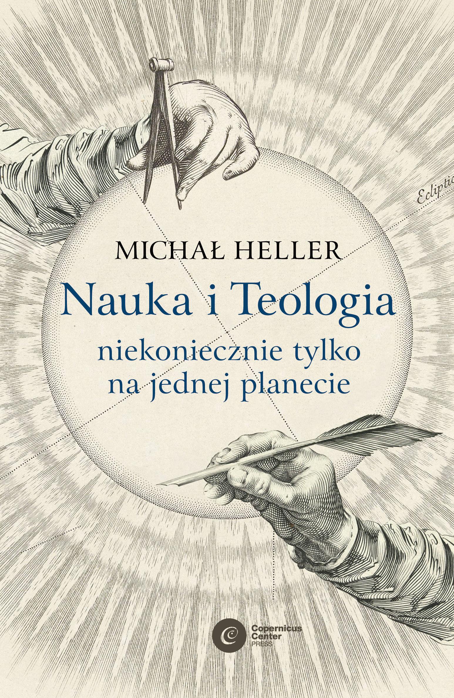 Nauka i Teologia  niekoniecznie tylko na jednej planecie - Michał Heller - ebook