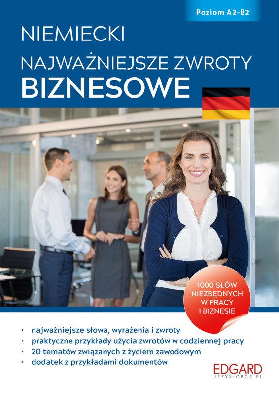 Niemiecki najważniejsze zwroty biznesowe ZAKŁADKA DO KSIĄŻEK GRATIS DO KAŻDEGO ZAMÓWIENIA