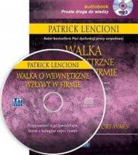 Walka o wewnętrzne wpływy w firmie (audiobook, CD mp3) - Patrick Lencioni