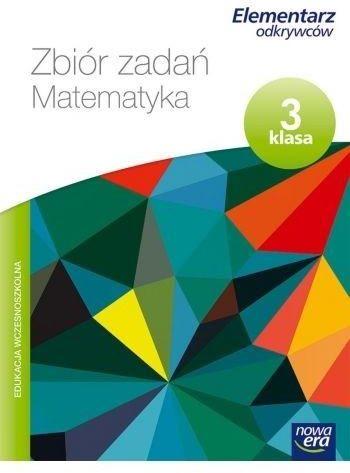 Elementarz odkrywców 3 Matematyka Zbiór zadań ZAKŁADKA DO KSIĄŻEK GRATIS DO KAŻDEGO ZAMÓWIENIA