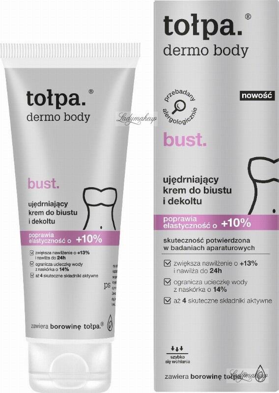 Tołpa - Dermo Body Bust - Ujędrniający krem do biustu i dekoltu - 125 ml
